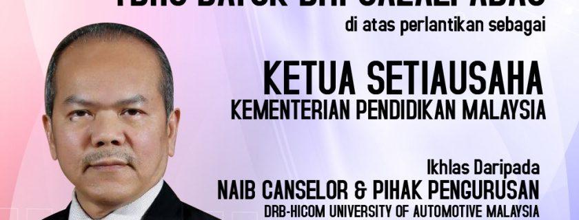 Naib Canselor & Pengurusan DRB-HICOM U mengucapkan sekalung tahniah kepada YBhg Datuk Dr. Gazali Abas di atas perlantikan beliau sebagai Ketua Setiausaha Kementerian Pendidikan Malaysia.