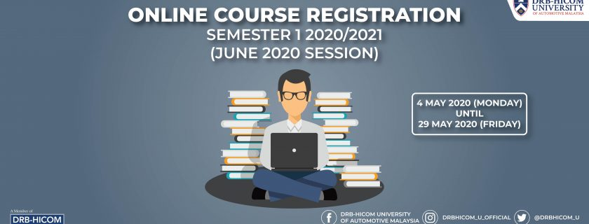 Online Course Registration for Semester 1 2020/2021 (June 2020 Session)